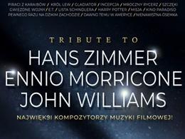Tribute to Hans Zimmer, Ennio Morricone, John Williams