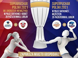 Superpuchar Polski w piłce siatkowej kobiet i mężczyzn 2021