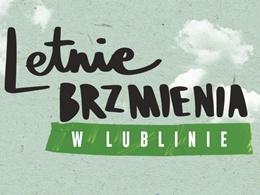 Letnie Brzmienia w Lublinie
